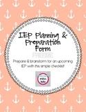 IEP Planning & Preparation Form