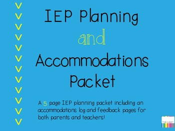 Iep Planning Accommodations And >> Iep Planning And Accommodations Packet