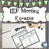 IEP Reminders