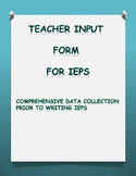 IEP Teacher Input Form For Gathering Information Prior to IEP Writing