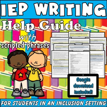 IEP Writing Help Guide: Tools for Special Education Inclusion Students