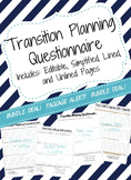 IEP Writing: Transition Planning Questionnaire (Editable, Basic, Line & Unlined)
