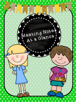 IEP / 504 / RTI Meeting notes at a Glance