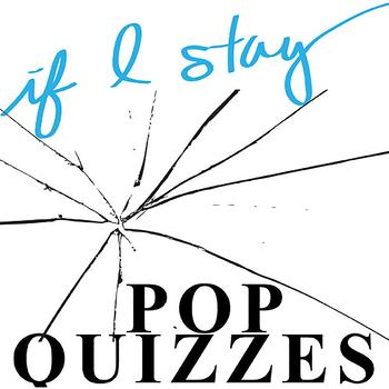 IF I STAY 5 Pop Quizzes Bundle