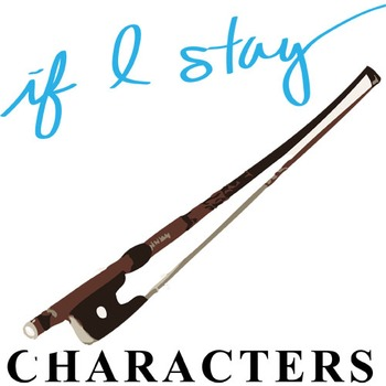 IF I STAY Characters Organizer (by Gayle Forman)