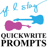 IF I STAY Journal - Quickwrite Writing Prompts - PowerPoint