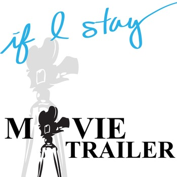 IF I STAY Movie Trailer (from YouTube)