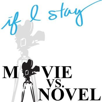 IF I STAY Movie vs. Novel Comparison