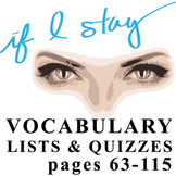 IF I STAY Vocabulary List and Quiz 3 (4:47 p.m.-9:05 p.m.)