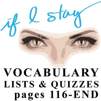 IF I STAY Vocabulary List and Quiz 4 (9:06 p.m.-END)