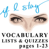 IF I STAY Vocabulary List and Quiz 1 (7:09 a.m.-10:11 a.m.)