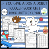 IF YOU GIVE A DOG A DONUT TODDLER BOOK UNIT