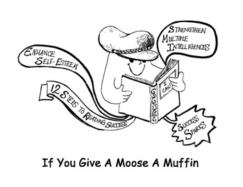 IF YOU GIVE A MOOSE A MUFFIN Sparks Success Reading Adventure