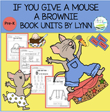 IF YOU GIVE A MOUSE A BROWNIE BOOK UNIT