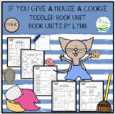 IF YOU GIVE A MOUSE A COOKIE TODDLER BOOK UNIT