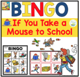IF YOU TAKE A MOUSE TO SCHOOL BINGO