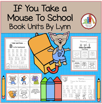IF YOU TAKE A MOUSE TO SCHOOL  BOOK UNIT