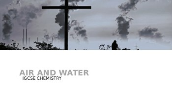 IGCSE/GCSE Chemistry-Air and Water: Part-1 Water