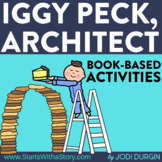 IGGY PECK, ARCHITECT ACTIVITIES read aloud lessons