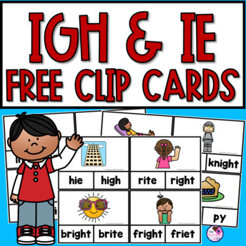 IGH and IE Phonics Clip Cards FREE