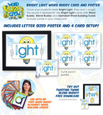 IGHT (Bright Light) Word Buddy Card and Poster with Alphab