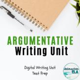 DISTANCE LEARNING Argumentative Writing Unit: Digital Test