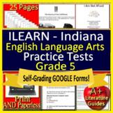 5th Grade ILEARN Test Prep Practice ELA Indiana Printable & SELF-GRADING GOOGLE!
