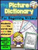 PICTURE DICTIONARY- word banks for beginning writers