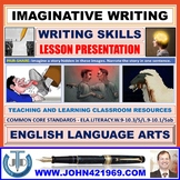 IMAGINATIVE WRITING: READY TO USE PRESENTATION
