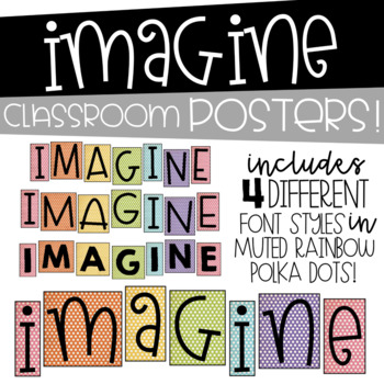 IMAGINE Classroom Decor by Education and Inspiration