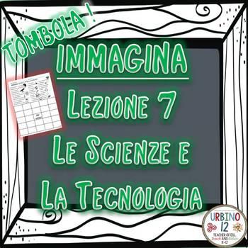 IMMAGINA Lezione 7 Le Scienze e la Tecnologia