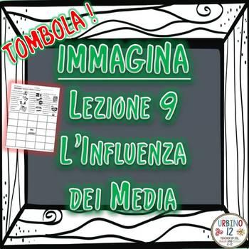 IMMAGINA Lezione 9 L'Influenza dei Media