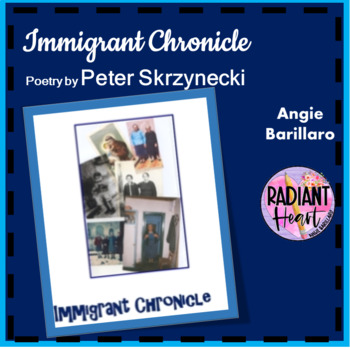 IMMIGRANT CHRONICLE- PETER SKRZYNECKI TEACHER TEXT GUIDE & WORKSHEETS