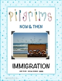 "IMMIGRATION Unit Study ""Pilgrims Now & Then"""