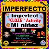 """IMPERFECT TENSE  - CLOZE Activity - """"Mi niñez"""""""