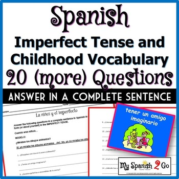 IMPERFECT TENSE and CHILDHOOD VOCABULARY:  Answer 20 (More) Questions in Spanish