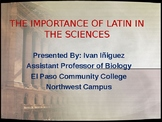 IMPORTANCE OF LATIN LANGUAGE IN THE SCIENCES POWERPOINT PRESENTATION