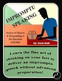 "IMPROMPTU SPEAKING (Communication Activities): ""Help Avoid"