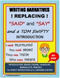 """WRITING NARRATIVES Lessons Using Substitutes for """"Said"""" and """"Say"""""""