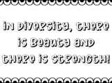 IN DIVERSITY, THERE IS BEAUTY AND THERE IS STRENGTH! Bulle