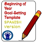 SPANISH Beginning of the Year Student Goal-Setting Template--Secondary Level
