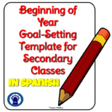 IN SPANISH Beginning of the Year Student Goal-Setting Temp