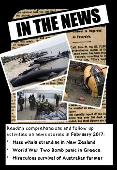 IN THE NEWS! Reading Activities and writing pack from news stories, 2017.