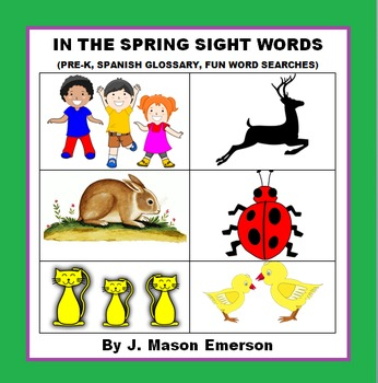 IN THE SPRING SIGHT WORDS (SHORT WORD SEARCHES, END OF YEAR WORD SEARCHES ETC)