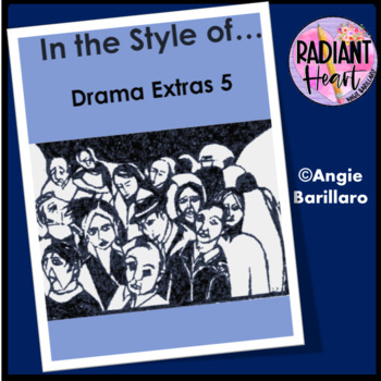 Drama Extras 5:  In the Style of...Different Forms of Drama Styles