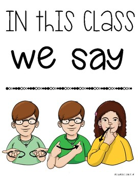 IN THIS CLASS we say....
