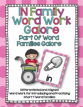 IN Word Family Word Work Galore-Differentiated and Aligned