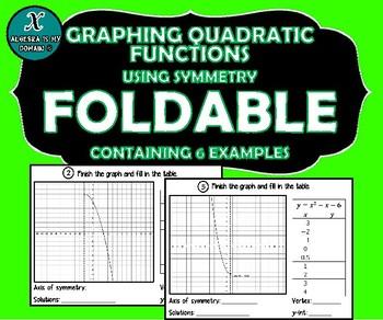 INB FOLDABLE - Graphing Quadratic Functions - Symmetry of Parabolas