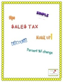 Sales Tax, Discounts, tips, and others