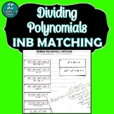 NEW! - INB MATCHING ACTIVITY - Algebra - Dividing Polynomials